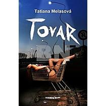 Tatiana Melasová: Tovar