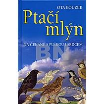 Ota Bouzek: Ptačí mlýn