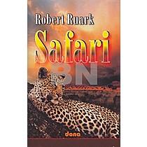 Robert Ruark: Safari