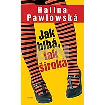 Jak blbá, tak široká Halina Pawlowská