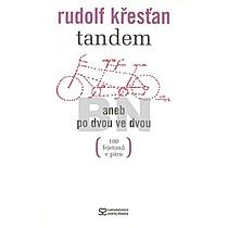 Rudolf Křesťan: Tandem