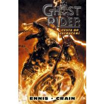 Ghost Rider: Cesta do zatracení - Garth Ennis