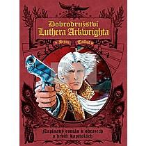 Dobrodružství Luthera Arkwrighta - Bryan Talbot