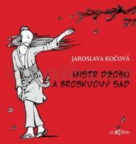 Jaroslava Kočová: Mistr Džošu a broskvový sad