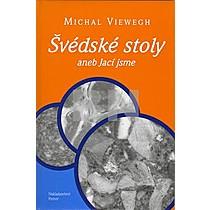 Michal Viewegh: Švedské stoly