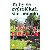 James Herriot: To by se zvěrolékaři stát nemělo