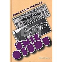 René Edgar Tressler: Únik osudu