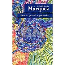 Gabriel García Márquez: Dvanáct povídek o poutnících