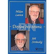 Milan Lasica; Jiří Stránský: Dopisy bez hranic