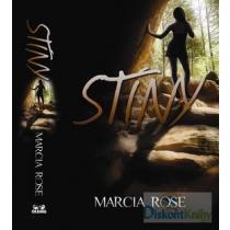 Marcia Rose: Stíny