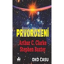Artur c. Clarke; Stephen Baxter: Prvorození