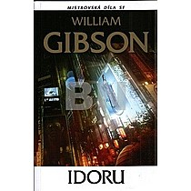 William Gibson: Idoru