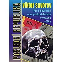 Viktor Suvorov: Poslední republika Díl I.