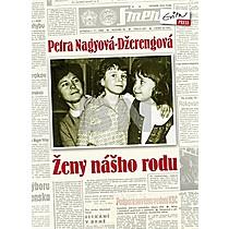 Petra Nagyová-Džerengová: Ženy nášho rodu