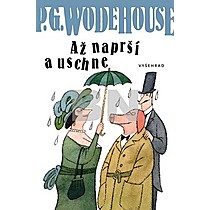 P.G. Wodehouse: Až naprší a uschne