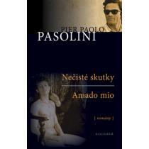 Pier Paolo Pasolini: Nečisté skutky Amado mio