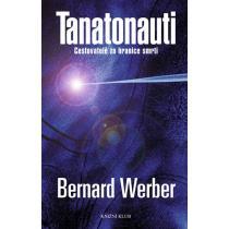Bernard Werber: Tanatonauti