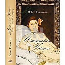 Debra Finerman: Mademoiselle Victorine