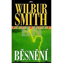 Wilbur Smith: Běsnění