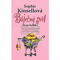 Sophie Kinsellová: Báječný svět shopaholiků