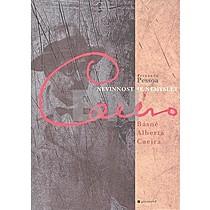 Fernando Pessoa: Nevinnost je nemyslet