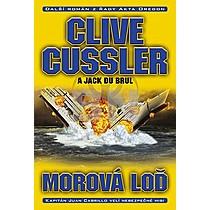 Clive Cussler: Morová loď