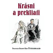 Francis Scott Fitzgerald: Krásni a prekliati