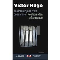 Victor Hugo: Poslední den odsouzence Le dernier jour ďun condamné