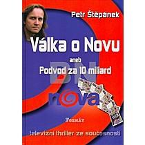 Petr Štěpánek: Válka o Novu