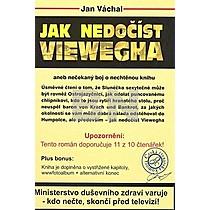Jan Váchal: Jak nedočíst Viewegha