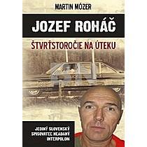 Martin Mózer: Jozef Roháč