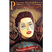 Pierre Grimbert: Tajemství ostrova Ji 3. díl