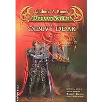 Richard A. Knaak: Ohnivý drak