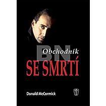 Donald McCormick: Obchodník se smrtí