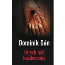 Dominik Dán: Hriech náš každodenný