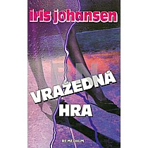 Iris Johansenová: Vražedná hra