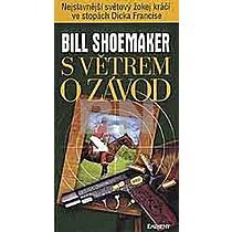 Bill Schoemaker: S větrem o závod