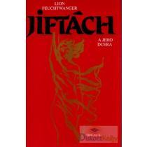Lion Feuchtwanger: Jiftách a jeho dcera