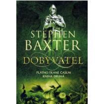 Stephen Baxter: Dobyvatel