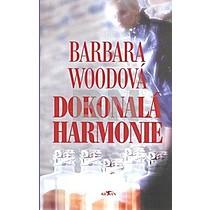 Barbara Woodová: Dokonalá harmonie