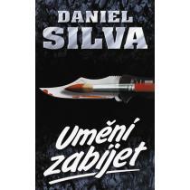 Daniel Silva: Umění zabíjet