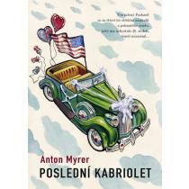 Anton Myrer: Poslední kabriolet