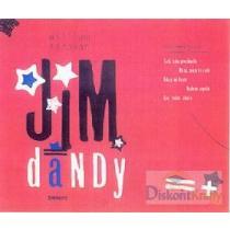 William Saroyan: Jim Dandy