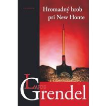 Lajos Grendel: Hromadný hrob pri New Honte
