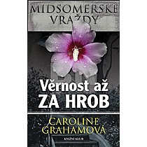 Caroline Grahamová: Věrnost až za hrob