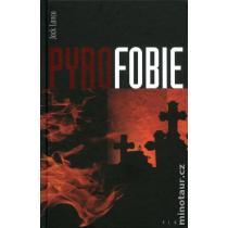 Jack Lance: Pyrofobie