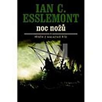 Ian C. Esslemont: Noc nožů