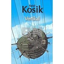Rafel Kosík: Vertikal
