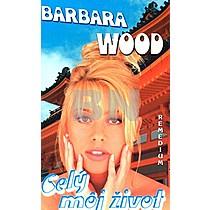 Barbara Woodová: Celý môj život