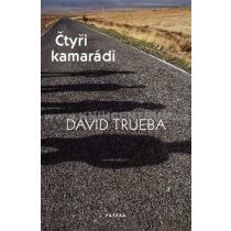 David Trueba: Čtyři kamarádi